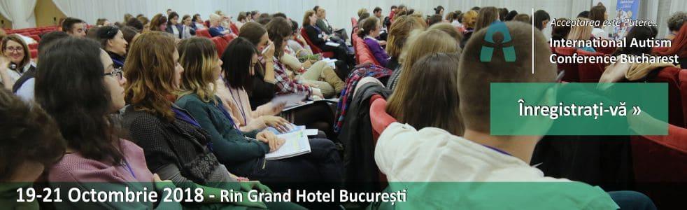 19-21 Octomberie 2018 vom participa la CONFERINTA INTERNAȚIONALĂ DE AUTISM BUCUREȘTI